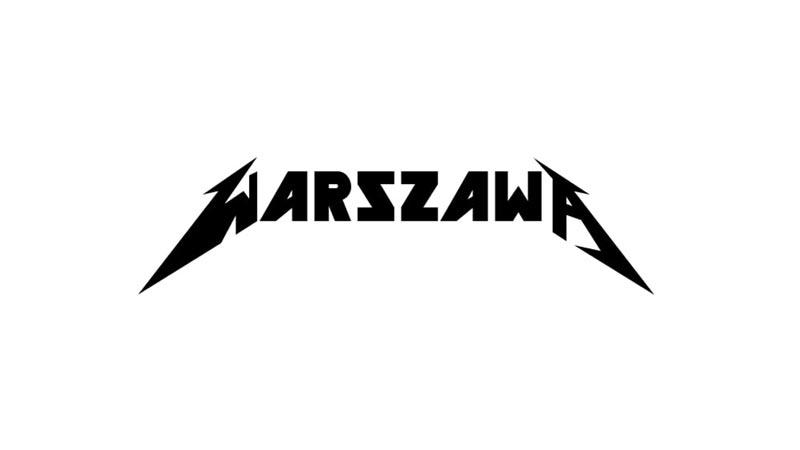 warszawa napisana fontem metallici